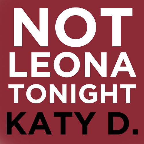 Not Leona Tonight