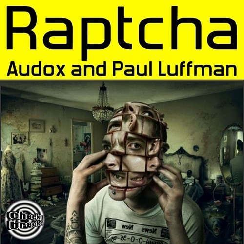 Audox & Paul Luffman - Raptcha  **OUT NOW!!**