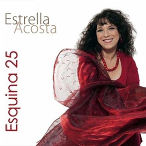 Estrella Acosta - Sample Track: Eso No Es Na
