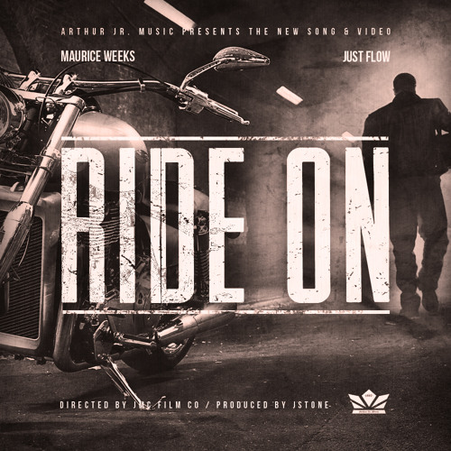 Ride On - Maurice Weeks & Just Flow #AJM