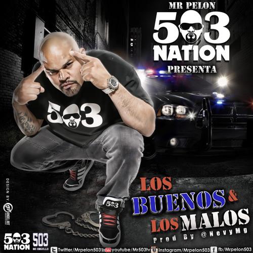 Los Buenos Y Los Malos -Prod By-  @NevyMg