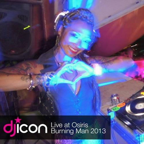 DJ ICON Live @ Osiris Burning Man 2013