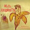 N.O. Regrets (Prod. By Stephen Wilkinson)