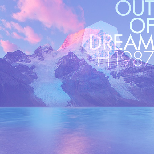 ▲ OUT OF DREAM ▼