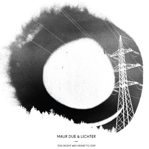 Maur Due & Lichter - Never Found A Way (Hagen Stoklossa Remix)