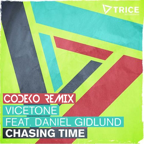 Vicetone - Chasing Time (Codeko Remix) *Free DL in desc