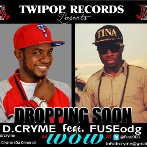 DR. CRYME FT. FUSE ODG - WOW **Azonto/GhanaStyle** 2013