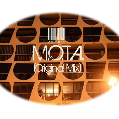 Are Bee - M.O.T.A. (Original Mix)
