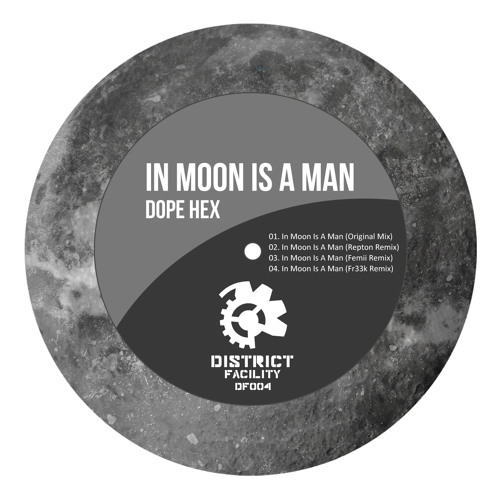 Dope Hex - In Moon Is A Man (Fr33k Remix)