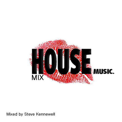 Steve kennewell house soulful mix sept 2013