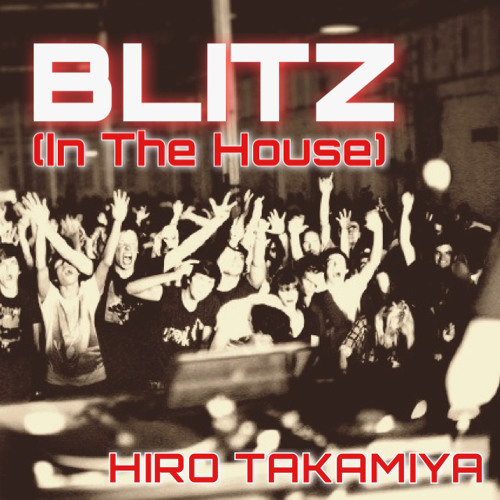 Blitz (In the House) [free download]