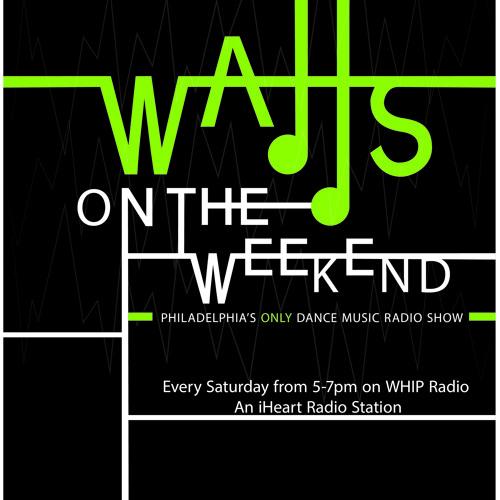 Watts On The Weekend Episode 8 w/ DJ FreeJ Guest Mix