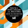 Tiësto & Nari & Milani vs Delayers - Move To The Rhythm (Lent Remix) WORK IN PROGRESS