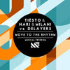 Tiësto & Nari & Milani vs Delayers - Move To The Rhythm (Lent Remix) WORK IN PROGRESS