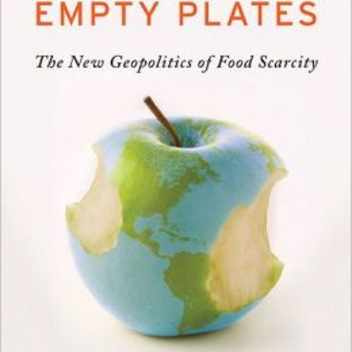 Podcast 422: Full Planet, Empty Plates with Janet Larsen