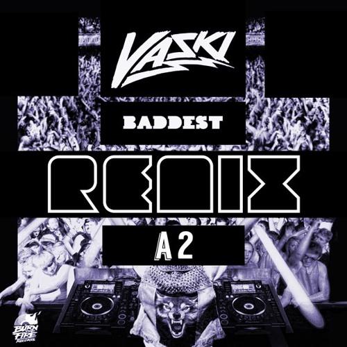 Baddest (A² Mix-Again)
