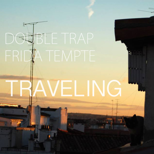 Traveling (feat. Frida Tempte)