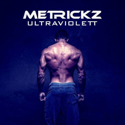 METRICKZ - ULTRAVIOLETT [PROD. X - PLOSIVE]