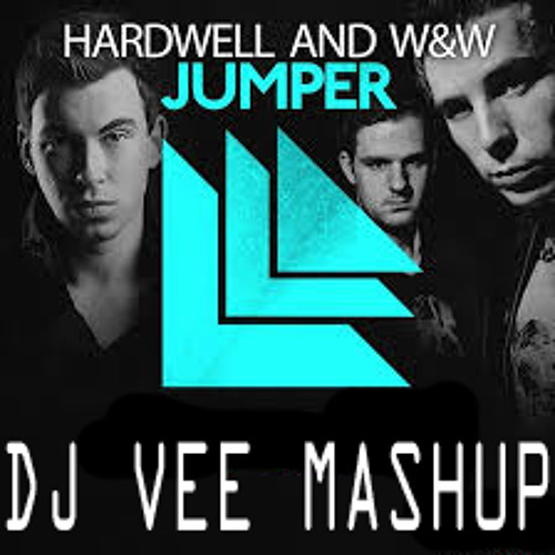 Hardwell Vs. Deorro - Jumper Lose It [DJ VEE MASHUP]