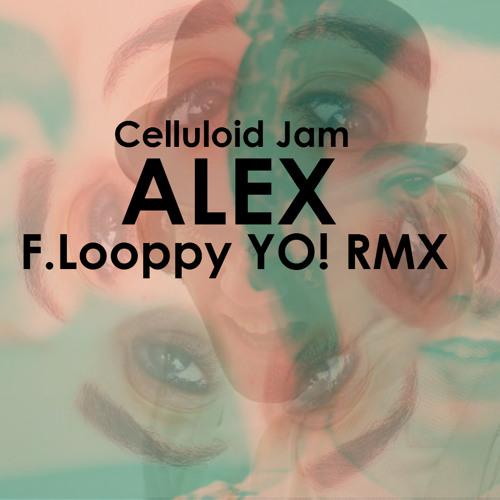Celluloid Jam - Alex RMX