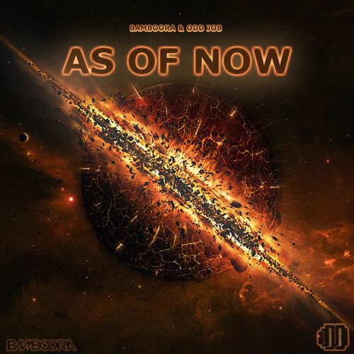 As Of Now by Bamboora & Odd Job
