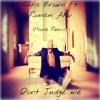 Please Don't Judge Me (Roman Akv Remix)