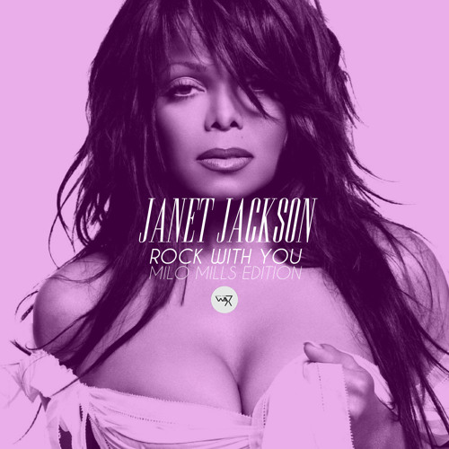 Janet Jackson - Rock With You (Milo Mills Edition) by MILO