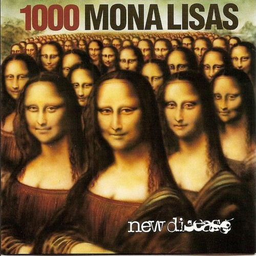 1000 Mona Lisas New Disease - Vile Of Blue