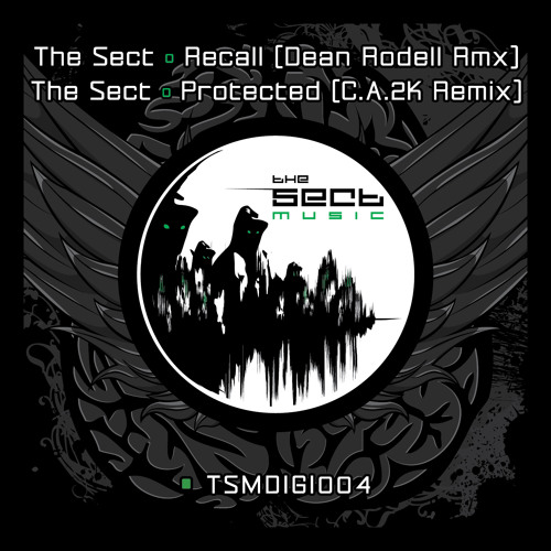 The Sect - Protected (C.A.2K Remix) [The Sect Music TSMDIGI004 - OUT NOW] clip