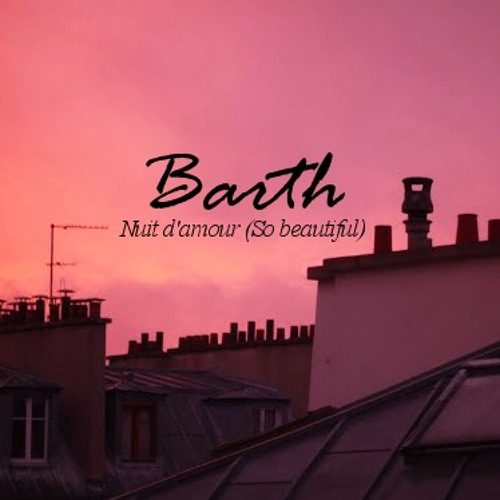 Nuit D'amour (So Beautiful)