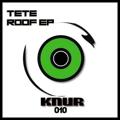 tEté //// ROOF EP //// Out Now!