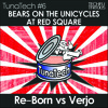 TFRT006 - Re-Born & Verjo - Bears On The Unicycles At Red Square