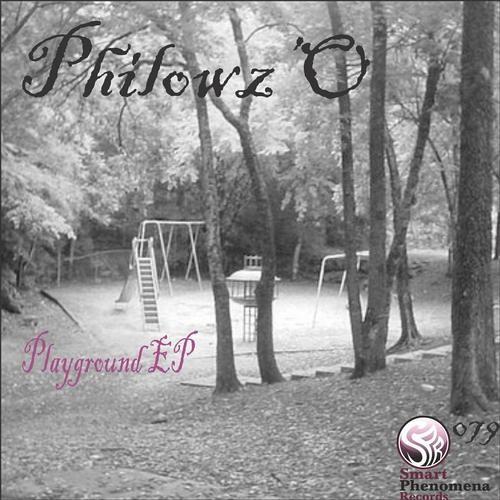 Philowz'O - Playground (Original Mix) [Smart Phenomena Records]