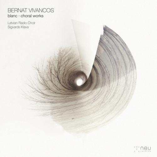 Bernat Vivancos · El cant dels ocells (sample) · Latvian Radio Choir & Sigvards Klava