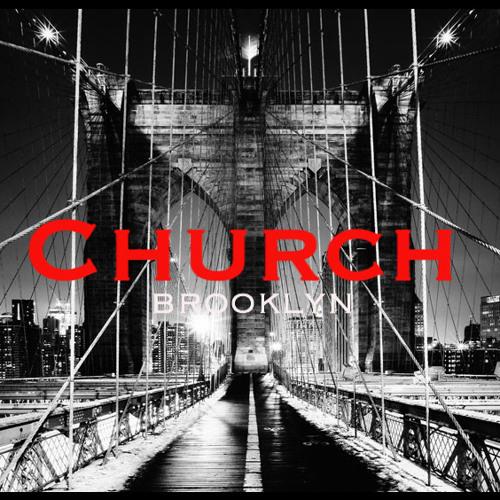Church - Brooklyn (dirty)