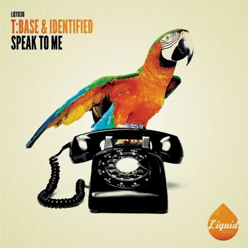 T:Base & Identified - Speak To Me (out now on Liquid Tones)