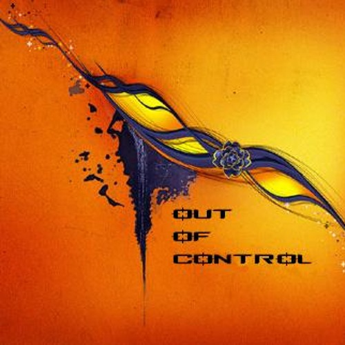 OUT OF CONTROL - mix trance progressive 1h20