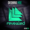 Deorro - Yee (OUT NOW!)