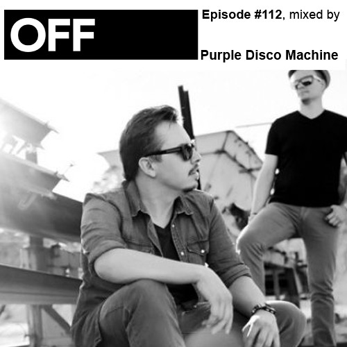 Podcast Episode #112, mixed by Purple Disco Machine