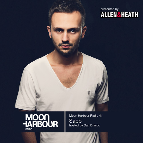 Moon Harbour Radio 41: Sabb, hosted by Dan Drastic