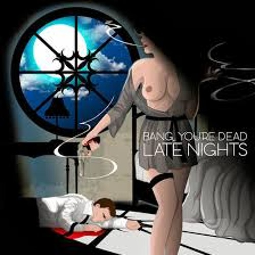 Bang Your Dead - Late Nights/Meat Market (Damgroove Remix) (Free Download)