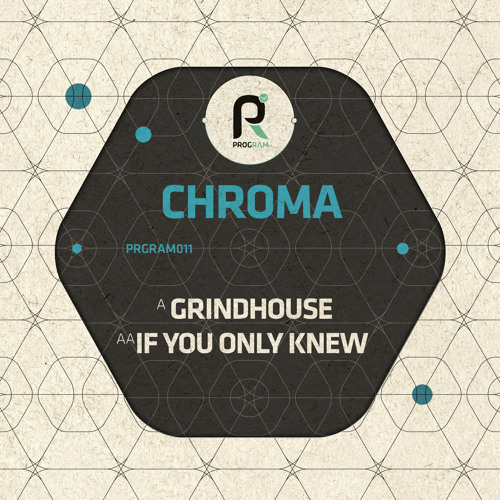 Chroma - If You Only Knew #Program