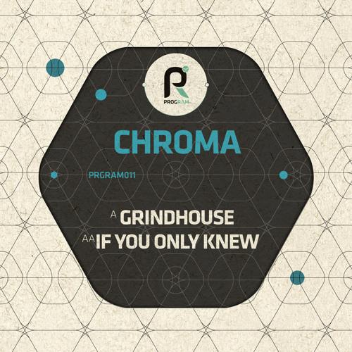 Chroma - Grindhouse #Program