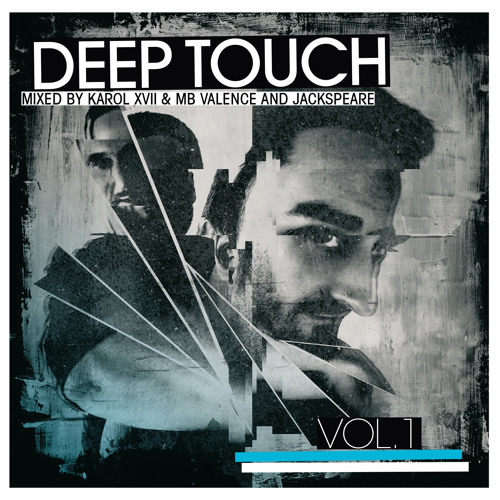 Deep Touch vol. 1 mixed by Karol XVII & MB Valence and Jackspeare [CD2 minimix]