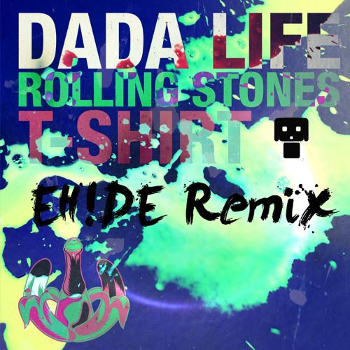 Dada Life - Rolling Stone T - Shirt (EH!DE Remix)