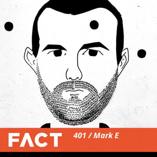 FACT mix 401 - Mark E (Sep '13)