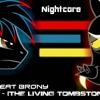 nightcore   discord the living tombstones remix