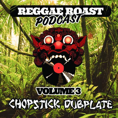 RR Podcast Volume 3: Chopstick Dubplate - Worldwide Jungle