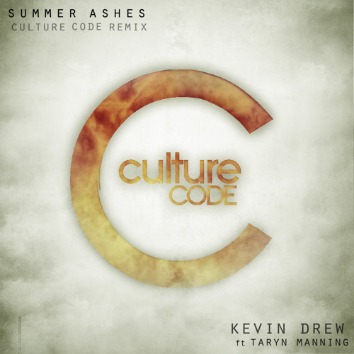 Summer Ashes by Kevin Drew ft. Taryn Manning (Culture Code Remix)