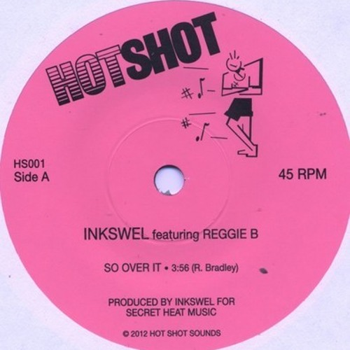 So Over It featuring REGGIE B (HOTSHOT 001)